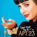 Don&#8217;t Trust the B**** in Apartment 23: One-Trick Pony or Buzz-Worthy Show?