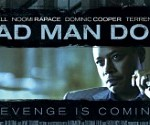Movie Preview 2013: Film District&#8217;s Parker, Dead Man Down &amp; More