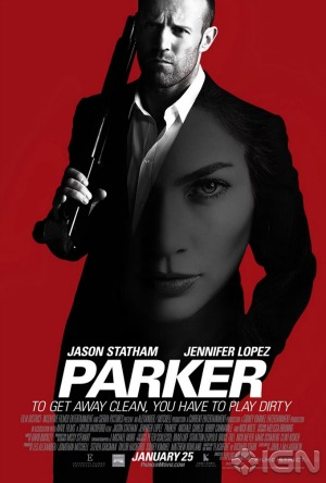 Parker starring Jason Statham and Jennifer Lopez