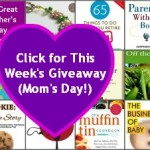 The Great Mother's Day Giveaway