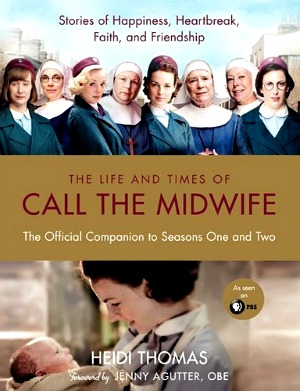 Call the Midwife Companion Book