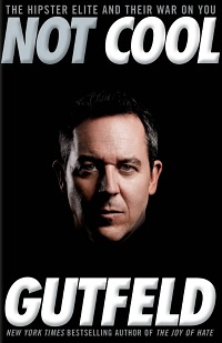 Not Cool Greg Gutfeld