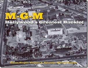 mgm-hollywoods-greatest-backlot-steven-bingen