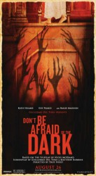 Don't Be Afraid of the Dark 2011 Poster