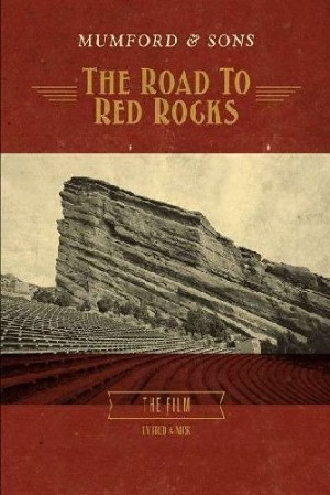 Mumford & Sons Road to Red Rocks