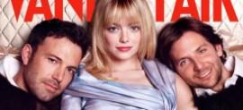 Vanity Fair Cover: Affleck, Stone, Cooper