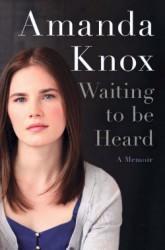 Amanda Knox: Waiting to Be Heard