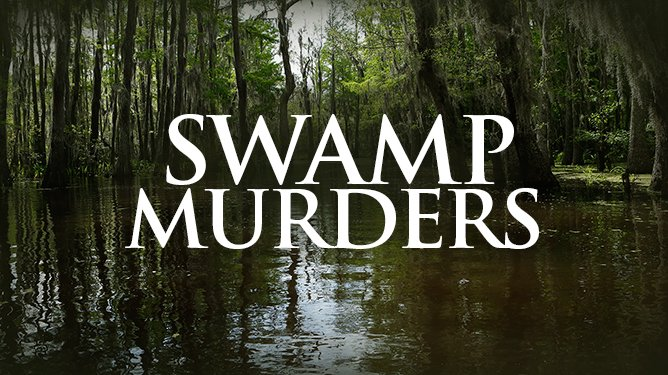 a review of the chronic swamp murders - creative story: the chronic swamp murders one day while joe and jill hemp were walking through chronic swamp they came across a trail of blood in the water they .