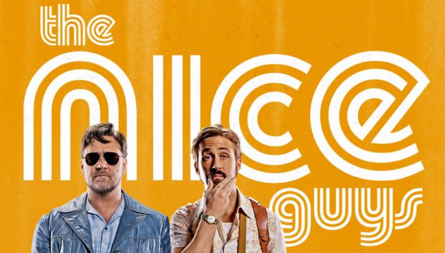The Nice Guys, starring Ryan Gosling and Russell Crowe